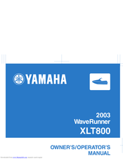 Yamaha XLT800 WaveRunner 2003 Owner's/Operator's Manual