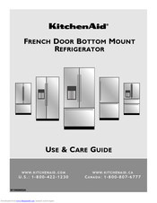 KitchenAid FRENCH DOOR BOTTOM MOUNT REFRIGERATOR Use & Care Manual