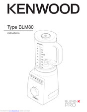 Kenwood Blend-X PRO BLM80 Instructions Manual