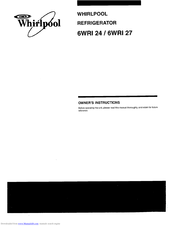 Whirlpool 6WRI 27 Owner's Instructions Manual