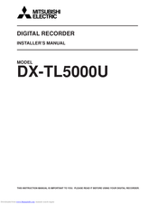 Mitsubishi Electric 16CH DIGITAL RECORDER DX-TL5000U Installer Manual