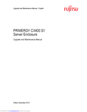 Fujitsu PRIMERGY CX400 S1 Upgrade And Maintenance Manual
