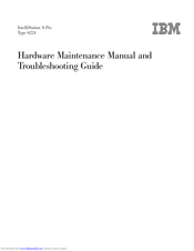 IBM IntelliStation A Pro 6224 Hardware Maintenance Manual And Troubleshooting Manual