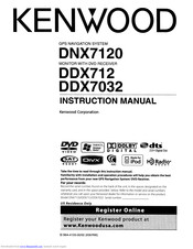 Kenwood DNX7120 - Navigation System With DVD player Instruction Manual