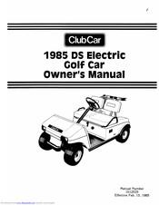 Club Car Ds Electric Golf Car 1985 Owner S Manual Pdf Download Manualslib