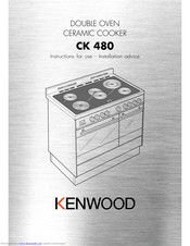 Kenwood CK 480 Instructions For Use - Installation Advice