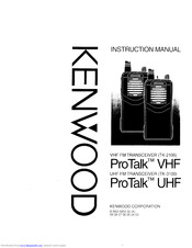 KENWOOD Pro Talk UHF Instruction Manual