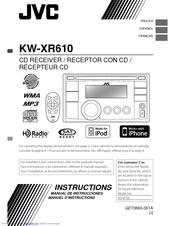 Jvc KW-XR610 Manuals on jvc hd radio, jvc kd-hdr40, jvc kw-xs68 specs, jvc kw xr810 knob, jvc bluetooth ready,
