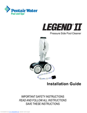 PENTAIR POOL PRODUCTS LEGEND II INSTALLATION MANUAL Pdf
