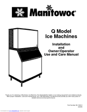 MANITOWOC QD0322A USE AND CARE MANUAL Pdf Download. on