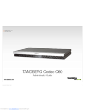 tandberg codec c60 manuals rh manualslib com Tandberg C40 User Manual Cisco C60 Manual