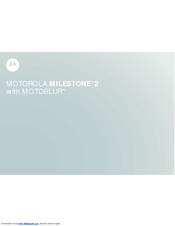 Motorola MILESTONE 2 User Manual