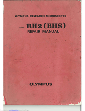olympus bh2 series repair manual pdf download rh manualslib com Olympus BH 2 Accessories Olympus BH-2 Bulb