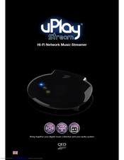 Qed uPlay Stream Manuals