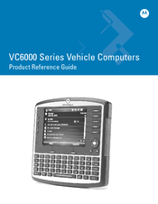 Motorola VC6000 Series Product Reference Manual