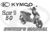 KYMCO Super 9 Owner's Manual