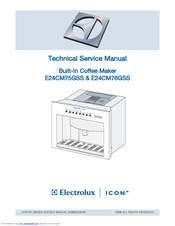 Electrolux E24CM75GSS - Water Reservoir 24 Inch Coffee Maker Technical & Service Manual