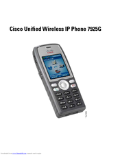 Cisco 7925G - Unified Wireless IP Phone VoIP Quick Manual
