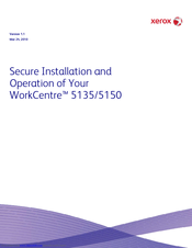 Xerox WORKCENTRE 5135 Secure Installation And Operation
