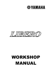 YAMAHA LIBERO WORKSHOP MANUAL Pdf Download. on