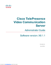CISCO TELEPRESENCE ADMINISTRATOR'S MANUAL Pdf Download