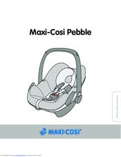 maxi cosi pebble manuals rh manualslib com Maxi-Cosi Priori XP Maxi-Cosi Priori Review