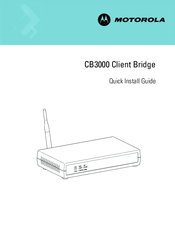 Motorola CB3000 - Client Bridge - Wireless Access Point Quick Install Manual