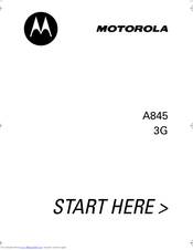 Motorola A845 Start Here Manual