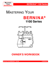 Bernina 1100 Series Owner's Workbook