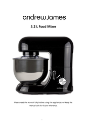 Andrew james aj000161 5. 2 litre food mixer user manual | page 22 / 24.