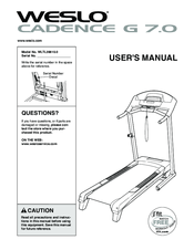 weslo cadence g 7 0 wltl39810 0 manuals manuals and user guides for weslo cadence g 7 0 wltl39810 0 we have 1 weslo cadence g 7 0 wltl39810 0 manual available for pdf user manual