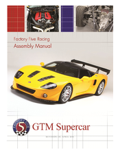 Factory Five Racing GTM Supercar Assembly Manual