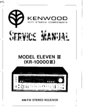 KENWOOD ELEVEN III KR-1000 III SERVICE MANUAL Pdf Download