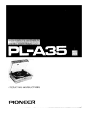 Pioneer PL-A35 Operating Instructions Manual