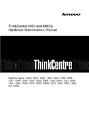 Lenovo ThinkCentre M83 Hardware Maintenance Manual