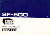 Pioneer SF-500 Installation, Operation And Service Manual