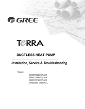 GREE GWH12TB-D3DNA1A INSTALLATION, SERVICE & TROUBLESHOOTING