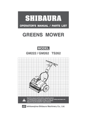 SHIBAURA GM222 OPERATORS MANUAL & PARTS LISTS Pdf Download