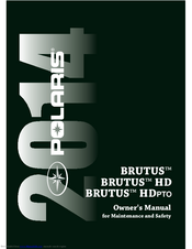 POLARIS BRUTUS OWNER'S MANUAL FOR MAINTENANCE AND SAFETY Pdf