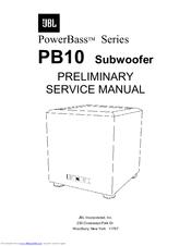 jbl powerbass series pb10 preliminary service manual pdf download rh manualslib com JBL PB10 Subwoofer Problems JBL PB10 Subwoofer