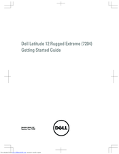 Dell Latitude 12 Rugged Extreme (7204) Getting Started Manual