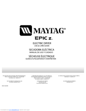 Maytag EPIC Z W10112937B Use And Care Manual