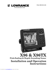 Lowrance X96 Installation And Operation Instructions Manual
