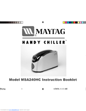 Maytag HANDY CHILLER MSA240HC Instruction Booklet