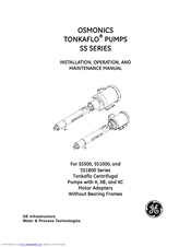 GE OSMONICS TONKAFLO SS500 SERIES Installation, Operation And Maintenance Manual