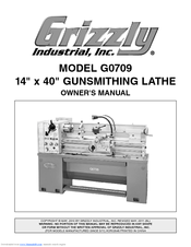 Grizzly G0709 Owner's Manual