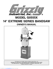 Grizzly EXTREME G0555X Owner's Manual