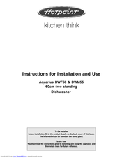 hotpoint aquarius dwf50 instructions for installation and use manual rh manualslib com  hotpoint aquarius dwf50 dishwasher manual