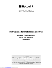 hotpoint aquarius fdw60 instructions for installation and use manual rh manualslib com Hotpoint Electric Oven Manuals Hotpoint Refrigerator Manual