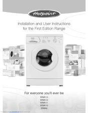 Hotpoint FIRST EDITION FIRST EDITION WMA10 Installation And User Instructions Manual